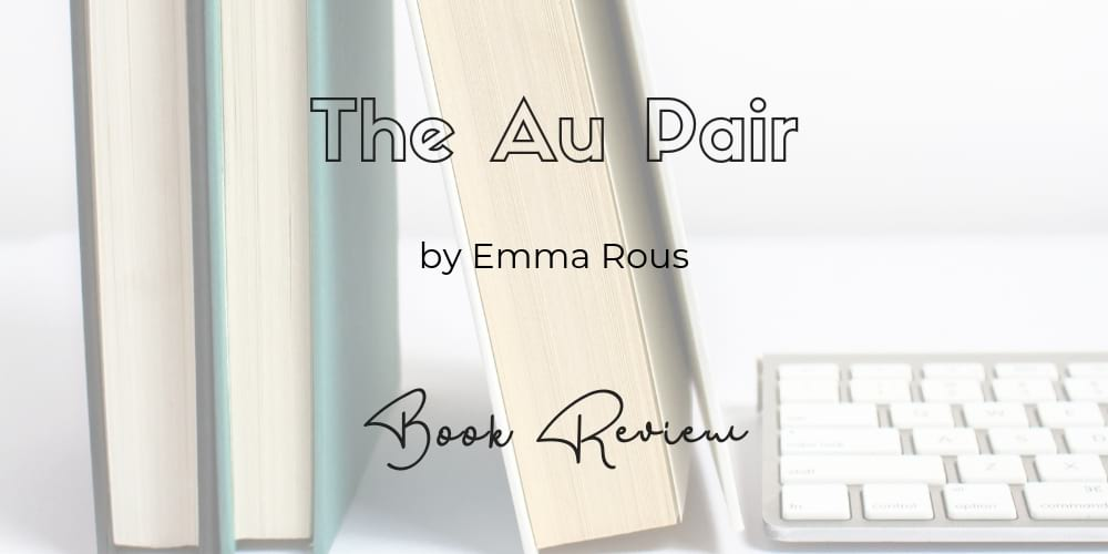 The Au Pair by Emma Rous | Book Review | Petite Mélanie A mysterious photograph shows up with only one baby in it... where is the other twin? Seraphine must uncover the truth if what happened the day she and her twin brother were born... which is also the day their mother killed herself. Mystery/Thriller.