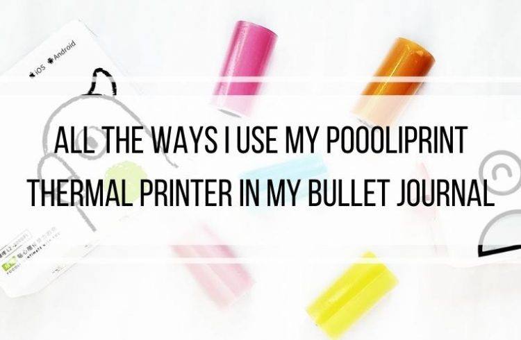 how i use my poooliprint printer in my Bullet Journal